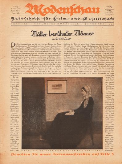 """Titelseite der Modenschau (Untertitel: Illustrierte Monats-Zeitschrift für Heim und Gesellschaft) Nr. 166 vom Oktober 1926.  Artikel: Spiess, Dr. R. W., Mütter berühmter Männer.  Im unteren Zentrum der Seite ist das berühmte Bildnis der Mutter des amerikanischen Malers James Abbott McNeill Whistler aus dem Jahr 1872 zu sehen. Die Bildunterschrift lautet """"Whistler, Bildnis der Mutter des Künstlers"""". Bildnis/Gemälde: James Abbott McNeill Whistler, 1834-1903)."""