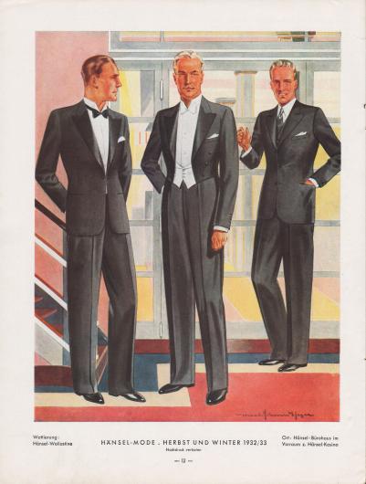 Elegante Abendgarderobe für Herren für die Herbst- und Wintersaison 1932/33. Links wird ein besonders mondäner Smoking mit seidengedeckten Smokingklappen (Revers) gezeigt, der über einen Knopf in Taillenhöhe geschlossen wird. Smoking mit Brusttasche für ein weißes Stecktuch, Taillenabnäher und rundem, enganliegendem Schoß. Der Frack in der Mitte besitzt ebenfalls seidengedeckte Revers. Die weiße, westenartige Hemdbrust tritt hervor. Der elegante, dunkle und einreihige Anzug rechts ist bestens geeignet für Geschäftsessen und besondere oder auch halbformelle, festliche Anlässe. Das Sakko zeichnet sich durch steigende Revers, Taillenabnäher, ein Brusttasche und einen leicht abgerundeten Schoß aus.  Wattierung: Hänsel-Wollastine. Darstellung der Modelle im Hänsel-Bürohaus im Vorraum zum Hänsel-Kasino in Forst (Lausitz). Illustration/Zeichnung: Harald Schwerdtfeger (1888-1956).