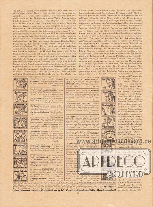 """Artikel:O. V., Der Fluch des Pharao.Werbung:""""Eta-Haarkräuselgeist"""", """"Eta-Augenbrauenbalsam"""", """"Eta-Augenbad"""", """"Eta-Masse"""", """"Eta-Sauerstoffzahnpulver"""", Nasenformer """"Zello-Punkt"""", """"Stirnrunzelglätter"""", Geradehalter """"Sascha"""", """"Eta-Fußbadlösung"""", """"Eta-Lippenformer"""", """"Eta-Maske"""", """"Eta-Handhüllen"""", Fingerspitzenformer, """"Eta-Mitesserentferner"""", """"Etalösung"""", """"Eta-Nasenbad"""", """"Eta-Schälkur"""", """"Eta-Tropfen"""", """"Eta-Zehrwachs"""", """"Eta-Haarzerstörer"""", """"Eta-Haarkur"""" und """"Eta-Haarfärbelotion"""" von der """"Eta"""" Chem.-techn. Fabrik G. m. b. H., Berlin-Pankow 264, Borkumstr. 2."""