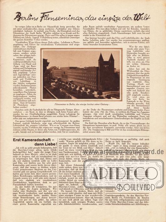 Artikel: O. V., Berlins Filmseminar, das einzige der Welt (mit einem Foto des Filmseminars und Institutes an der Levetzowstr. 3-5 in Berlin). Werbung: Marylan-Creme.
