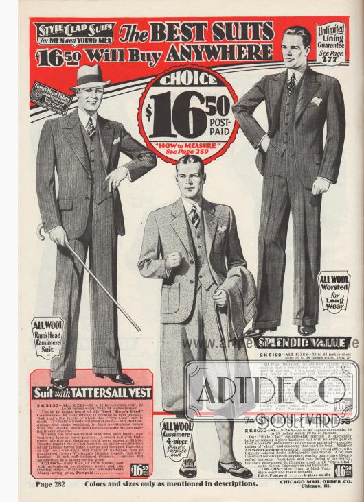 """""""Anzüge der Marke Style-Clad für Herren und junge Männer. Die besten Anzüge, die man für 16,50 Dollar kaufen kann. Ihre Wahl für 16,50 Dollar, Porto vorbezahlt. 'Wie man misst' siehe Seite 259"""" (engl. """"Style-Clad Suits For Men and Young Men. The Best Suits $16,50 Will Buy Anywhere. Choice $16,50 Postpaid. 'How to Measure' See Page 259"""").  2 K 5130: Eleganter, einreihiger Sakkoanzug für Straße und Geschäft aus der zunehmend populären """"Ram's Head""""-Kaschmirwolle, hergestellt von der American Woolen Company. Erhältlich in den Farben Marineblau oder Dunkelbraun mit Fischgrätenmuster und kontrastierenden Streifen. Sakko mit breiten, steigenden Revers, Taschen mit Klappen und Brusttasche. Weste ebenfalls mit kleinen Taschen und Klappen. Hosenweite am Aufschlag 18 Inch (also 45,72 cm Innensaum). 2 K 5098: Vierteiliger Wandelanzug für Herren und junge Männer: mit Knickerbockerhose ein schicker Golfanzug für den Country-Club oder mit langer Wechselhose ein eleganter Geschäftsanzug. Modell aus Kaschmirwolle, wahlweise in Mittelgrau oder Mittelbraun, jeweils mit zwischengewebten, leuchtenden Flecken. Große aufgesetzte Sakkotaschen sowie fallendes Rever. 2 K 5122: Schicker und eleganter Sakkoanzug in konservativem Stil aus Kammwolle in diagonaler Webung mit eingewebten Streifen und kaum auffallenden, kontrastierenden und durchbrochenen Nadelstreifen. Sakko mit breiten, steigenden Revers, Brusttasche für ein Stecktuch und eingearbeitete Taschen mit Klappen. Weste mit fünf Knöpfen."""