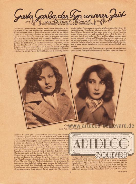 Artikel:Ulitzsch, Dr. Ernst, Greta Garbo, der Typ unserer Zeit.Mit zwei Fotografien der schwedisch-amerikanischen Filmschauspielerin Greta Garbo (1905-1990) und einer ihrer Doppelgängerinnen.Fotos: Metro-Goldwyn-Mayer (MGM), B. Federmeyer.