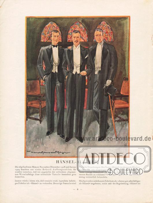 Artikel: O.V., Hänsel-Allerlei. Im Bild oben ist die mondäne und formale Herrengarderobe abgebildet, wie sie für 1929 maßgebend ist. Links befindet sich ein Smoking, in der Mitte ein Frack mit langem Schoß und rechts ein Abendmantel mit verdeckter Knopfleiste, fallenden Revers und Raglanärmeln. Die breiten, steigenden Revers des Smokings und des Fracks sind mit Seide belegt.