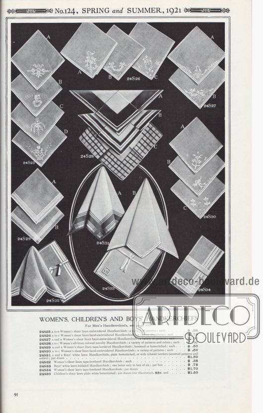 Nr. 124, FRÜHLING und SOMMER, 1921.  TASCHENTÜCHER FÜR FRAUEN, KINDER UND JUNGEN. Männertaschentücher, siehe Seite 115.  24S25: A bis D, Damen-Taschentücher aus reinem Leinen, bestickt; eine Vielzahl von Mustern; je… 0,38 $. 24S26: A bis C, Handbestickte Taschentücher aus reinem Leinen für Damen; verschiedene Muster; je… 0,75 $. 24S27. A und B, Handbestickte Taschentücher aus reinem Leinen für Damen; verschiedene Muster; je… 1,00 $. 24S28: A bis C, Damen-Taschentücher aus farbigem Leinen; eine Vielzahl von Mustern und Farben; jedes… 0,50 $. 24S29: A und B, Damen-Taschentücher aus reinem Leinen mit Bandeinfassung; gesäumt oder mit Hohlsaum; je… 0,50 $. 24S30: A bis C, Handbestickte Taschentücher aus reinem Leinen für Damen; verschiedene Muster; je… 0,50 $. 24S31: A und B, Taschentücher aus weißem Batist für Jungen, mit einfachem Hohlsaum oder mit farbigen Bordüren (verschiedene Muster und Farben); pro Dutzend… 1,50 $. 24S32: Taschentücher für Frauen aus reinem Leinen mit Bandeinfassung; pro Stück… 0,35 $. 24S33: Taschentücher für Jungen aus weißem Batist mit Initialen; nur ein Buchstabe auf einer Schachtel mit sechs Stück; pro Schachtel… 0,75 $. 24S34: Taschentücher aus reinem Batist mit Bandeinfassung für Frauen; pro Dutzend… 1,70 $. 24S36: Stofftaschentücher für Kinder aus reinem Batist mit weißem Hohlsaum; pro Dutzend (nicht abgebildet), 85c. und… 1,50 $.  [Seite] 91
