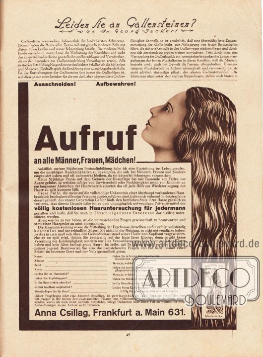 """Artikel: Duckert, Dr. Georg, Leiden Sie an Gallensteinen?  Werbung: """"Ausschneiden! Aufbewahren! Aufruf an alle Männer, Frauen, Mädchen! […] Präventivmittel der völlig kostenlosen Haaruntersuchung für jedermann"""", Anna Csillag, Frankfurt a. Main 631."""