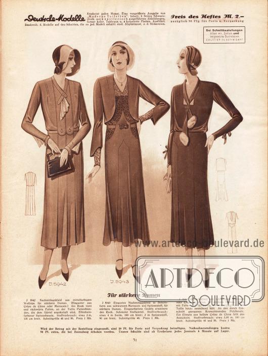 Für stärkere Damen. 5942: Nachmittagskleid aus mittelfarbigem Wollrips für stärkere Damen. (Eleganter aus Crêpe de Chine oder Marocain.) Am Rock vorn und rückwärts Falten, an der Taille Pattenblenden, die dem Gürtel angeknöpft sind. Elfenbeinfarbener Spitzenbesatz. 5943: Elegantes Nachmittagskleid in Boleroform aus schwarzem Marocain und Spitzenstoff, für stärkere Damen. Eingearbeitete Godets erweitern den Rock. Schmaler Stoffgürtel. 5944: Besuchskleid aus schwarzem Marocain oder Crêpe de Chine, für stärkere Damen. Rock mit Falten und Hüftpasse, die eng anliegt und die Taille leicht bauschend hält. An den durch Einschnitt gezogenen Krawattenenden Pelzbesatz. Ein Einsatz aus hellem Crêpe de Chine füllt den Ausschnitt.
