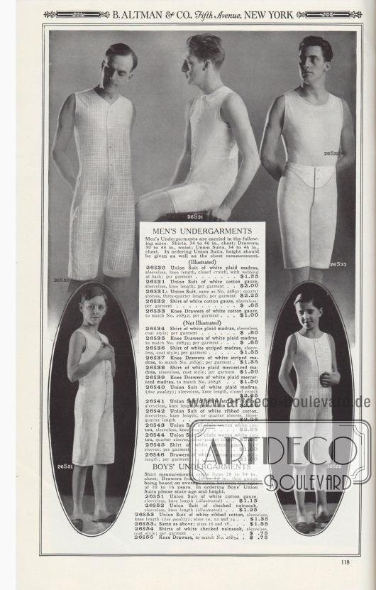B. ALTMAN & CO., Fifth Avenue, NEW YORK.  HERREN-UNTERWÄSCHE. Herrenunterwäsche wird in den folgenden Größen angeboten: Unterhemden, 34 bis 46 Zoll Brust; Unterhosen, 30 bis 44 Zoll Taille; Hemdhosen, 34 bis 46 Zoll Brustumfang. Bei der Bestellung von Hemdhosen sollte neben dem Brustumfang auch die Körpergröße angegeben werden.  (Abgebildet) 26S30: Hemdhose aus weiß kariertem Madras, ärmellos, knielang, geschlossener Schritt, mit Gurtband am Rücken; pro Kleidungsstück… 1,35 $. 26S31: Hemdhose aus weißem Baumwollgewebe, ärmellos, knielang; pro Kleidungsstück… 2,00 $. 26S31A: Hemdhose, wie Nr. 26S31; viertel Ärmel, dreiviertel lang; pro Kleidungsstück… 2,25 $. 26S32: Unterhemd aus weißem Baumwollgewebe, ärmellos; pro Kleidungsstück… 0,85 $. 26S33: Knielange Unterhose aus weißem Baumwollgewebe, passend zu Nr. 26S32; pro Kleidungsstück… 1,00 $.  (Nicht abgebildet) 26S34: Unterhemd aus weiß kariertem Madras, ärmellos, Mantelform; pro Kleidungsstück… 0,85 $. 26S35: Knielange Unterhose aus weißem kariertem Madras, passend zu Nr. 26S34; pro Kleidungsstück… 0,85 $. 26S36: Unterhemd aus weiß gestreiftem Madras, ärmellos, Mantelform; pro Kleidungsstück… 1,35 $. 26S37: Knielange Unterhose aus weiß gestreiftem Madras, passend zu Nr. 26S36; pro Kleidungsstück… 1,35 $. 26S38: Unterhemd aus weiß kariertem, merzerisiertem Madras, ärmellos, Mantelform; pro Kleidungsstück… 1,50 $. 26S39: Knielange Unterhose aus weißem, kariertem, merzerisiertem Madras, passend zu Nr. 26S38… 1,50 $. 26S40: Hemdhose aus weiß kariertem Madras (feine Qualität); ärmellos, knielang, geschlossener Schritt… 2,65 $. 26S41: Hemdhose aus weiß gestreiftem Madras, ärmellos, knielang, seitlich offen… 2,50 $. 26S42: Hemdhose aus weißer, gerippter Baumwolle, ärmellos, knielang; oder mit Viertelärmeln, dreiviertellang… 2,25 $. 26S43: Hemdhose aus einfarbig gewebter weißer Baumwolle, ärmellos, knielang… 2,85 $. 26S44: Hemdhose aus einfarbig gewebter weißer Baumwolle, viertel Ärmel, dreiviertel lang… 2,85 $. 26S45: Unte