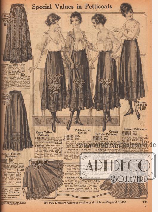 """""""Besondere Werte in Petticoats"""" (engl. """"Special Values in Petticoats""""). Unterwäsche für Frauen. Die günstigen Unterröcke sind gefertigt aus einfarbigem oder geblümt-gestreiftem Baumwoll-Taft, glänzendem Satin, """"Holland Cloth"""" oder gestreiftem Gingham. Die unteren Drittel der Röcke sind mit Reihenziehungen, Volants, teilweise mehrreihigen Rüschen oder Plisseereihen, Hohlnähten sowie Biesen ausgestattet. Ein Modell mit Stickerei am Saum. Alle Röcke mit elastischen Taillenbändern."""