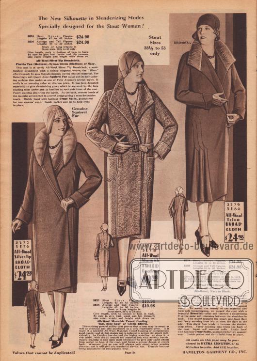 """""""Die neue Modelinie in schlankmachender Form speziell für die stämmige Dame!"""" (engl. """"The New Silhouette in Slenderizing Modes Specially designed for the Stout Woman!""""). Frühjahrsmäntel aus Woll-Breitgewebe, Woll-Tweed Mantelstoff oder Woll-""""Trico""""-Breitgewebe für stärker gebaute Damen. Der erste gürtellose Mantel zeigt einen runden Queen Anne Kragen, der mit Eichhörnchen verbrämt ist. Vertikale Steppnähte dienen der optischen Verschlankung. Das Mantelfutter besteht aus Krepp Satin. Auch der mittlere Mantel zeigt Steppnähte am Kragen, den aufgesetzten Taschen und an den Manschetten. Das dritte Modell zeigt einen spitzen Kragen, der mit Breitschwanz verbrämt ist. Breitschwanz dient auch als Besatz für das V-förmige Stoffstück zwischen den Schultern im Rücken. Steppnähte im Rücken sowie an der rechten Hüfte. Unterhalb der seitlichen Stepperei bilden sich drei hübsche Glockenfalten."""