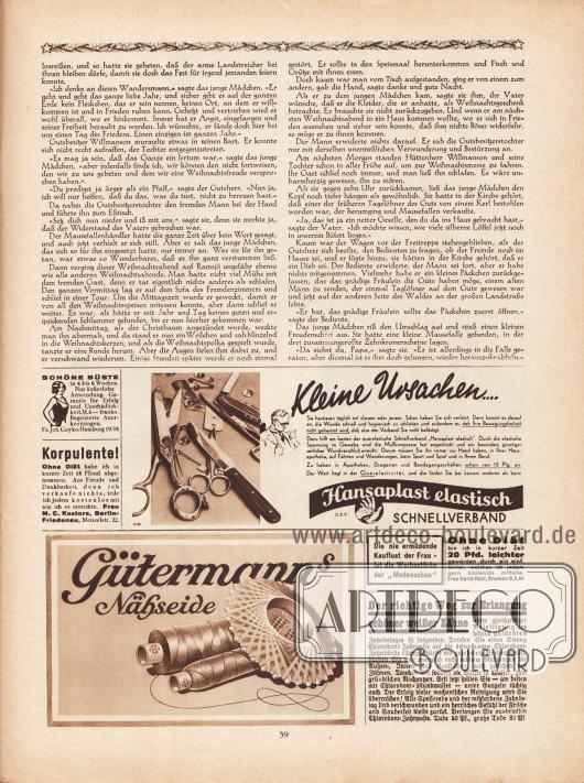 """Artikel: Lagerlöf, Selma, Die Mausefalle (Novelle von Selma Lagerlöf, 1858-1940).  Werbung: """"Schöne Büste in 4 bis 6 Wochen"""", Fa. Joh. Gayko, Hamburg 19/16; """"Korpulente! Ohne Diät habe ich in kurzer Zeit 18 Pfund abgenommen!"""", Frau M. C. Kostors, Berlin-Friedenau, Menzelstr. 22; """"Kleine Ursachen…"""", Hansaplast elastisch, Schnellverband; Gütermanns Nähseide; Eigenwerbung des Verlags Gustav Lyon """"Die nie ermüdende Kauflust der Frau – ist die Werbestärke der 'Modenschau'""""; """"Ohne Diät bin ich in kurzer Zeit 20 Pfd. leichter geworden"""", Frau Karla Mast, Bremen B.Z.44; """"Der richtige Weg zur Erlangung schöner weißer Zähne"""", Chlorodont-Zahnpaste (bzw. Zahnpasta) und Zahnbürste."""
