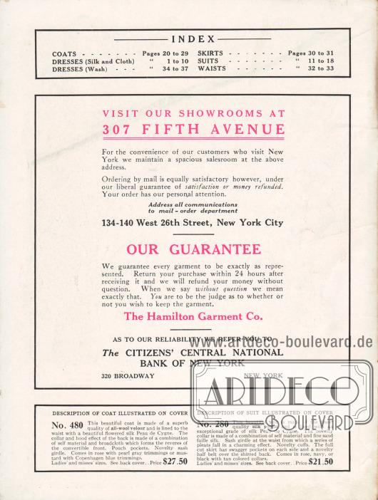 """INDEX.""""Besuchen Sie unsere Verkaufsräume in 307 Fifth Avenue"""" (engl. """"Visit our showrooms at 307 Fifth Avenue""""). Zudem wird hier auch darauf hingewiesen, dass eine Bestellung per Post aufgrund der """"liberalen Garantie der Zufriedenheit oder Geld zurück"""" (engl. """"liberal guarantee of satisfaction or money refunded"""") ebenso bequem und zufriedenstellend ist.""""Unsere Garantie"""" (engl. """"Our Guarantee""""). Alle gekauften Waren können innerhalb von 24 Stunden nach Erhalt zurückgesendet werden ohne Angabe eines Grundes und mit vollständiger Erstattung des gezahlten Kaufpreises."""