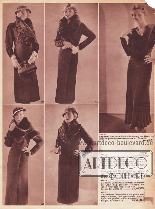 Abb. 59. Elegantes Damenkleid für den Nachmittag und Abend aus zweiseitig verarbeitetem Reversible. Bis Größe 46… RM. 28,50. Abb. 79. Der Mantel für den vornehmen Geschmack in bester Verarbeitung, aus reinwollenem Crewl, ganz auf gestepptem Maroc, mit großem vollem Persianerkragen beliebig zu tragen. Bis Größe 48… RM 75,00. Abb. 73. Geschmackvoller Damenmantel aus gutem mel. Wollbouclé, ganz gefüttert, mit großem Silberfuchs-Opossum-Kragen. Bis Größe 48… RM. 46,50. Abb. 78. Der schicke Damenmantel im Modellcharakter aus Crewl long, ganz auf Marocain, mit vollem Whitecoat Kragen und Armbesatz. Bis Größe 46… RM. 69,00. Abb. 72. Der moderne Damenmantel aus gutem Marengo-Wollstoff, auf gestepptem Maroc-Futter mit großem Schiras-Klauen-Kragen. Bis Größe 48… RM. 43,00.  Fotos: Winterfeld (wahrscheinlich Atelier Bruno Winterfeld, Berlin, 1890-?).