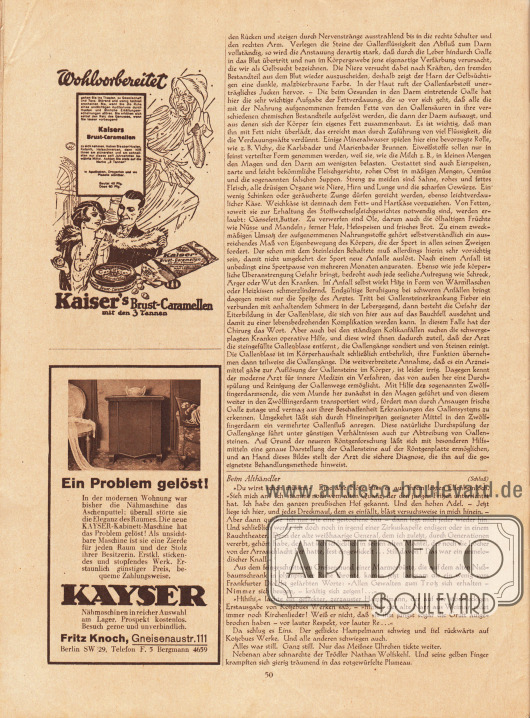"""Artikel: Duckert, Dr. Georg, Leiden Sie an Gallensteinen?; Presber, Rudolf (1868-1935), Beim Althändler.  Werbung: """"Wohlvorbereitet"""", Kaisers Brust-Caramellen mit den 3 Tannen; """"Ein Problem gelöst!"""", Kayser Nähmaschinen, Fritz Knoch, Gneisenaustr. 111; Berlin SW 29, Telefon F. 5 Bergmann 4659."""