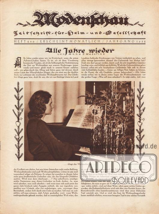 """Titelseite der Modenschau (Untertitel: Illustrierte Monats-Zeitschrift für Heim und Gesellschaft) Nr. 240 vom Dezember 1932.  Artikel: Wedekind, Anna P., Alle Jahre wieder.  Das Titelfoto zeigt eine Dame beim Klavierspielen von Noten, neben ihr steht ein mit brennenden Kerzen und Lametta geschmückter Weihnachtsbaum. Das Bild hat die Bildunterschrift """"[Alle Jahre wieder]… klingt das Weihnachtslied…"""". Foto: Kester-Lichtbildarchiv."""