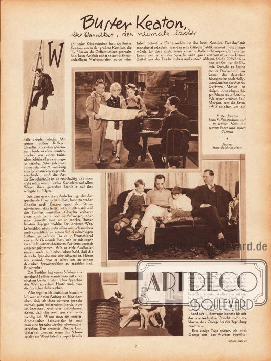 """Artikel: O. V., Buster Keaton. Der Komiker, der niemals lacht. Auf der Seite sind vier Fotos mit dem US-amerikanischen Stummfilm-Schauspieler Buster Keaton (1895-1966) abgebildet. Die einzige Bilderklärung lautet """"Buster Keaton beim Rollenstudium und - in seinem Heim mit seinem Vater und seinen Söhnen"""". Fotos: Metro-Goldwyn-Mayer."""