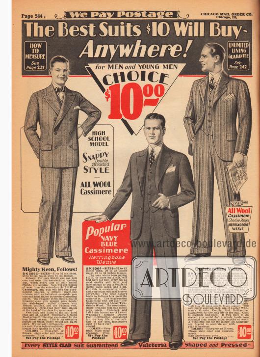 """""""Die besten Anzüge, die man für 10 Dollar kaufen kann – überall!"""" (engl. """"The Best Suits $10 Will Buy – Anywhere!""""). Zwei Anzüge für Herren und ein Anzug für junge Männer (links) aus Woll-Kaschmir in Fischgräten Musterung. Das Sakko des ersten Anzuges ist zweireihig und zeigt steigende Revers. Der Schoß ist gerade abschließend gearbeitet. Der zweite, einreihige Anzug besitzt ebenfalls steigende Revers aber einen rund geschnittenen Schoß, während der dritte Sakkoanzug fallende Revers präsentiert. Alle Anzüge mit Brusttasche zum Einstecken eines Stecktuchs."""