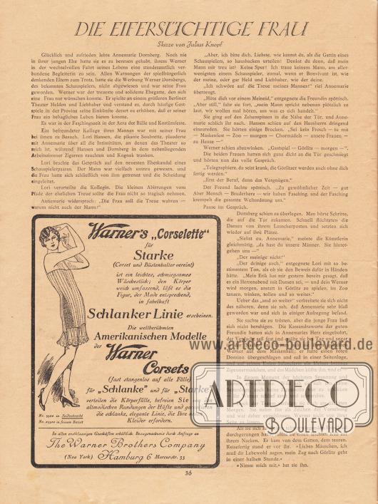 """Artikel: Knopf, Julius, Die eifersüchtige Frau. Skizze von Julius Knopf. Werbung: Warner's """"Corselette"""", """"Die weltberühmten Amerikanischen Modelle der Warner Corsets (fast stangenlos auf alle Fälle) für 'Schlanke' und für 'Starke'"""", The Warner Brothers Company (New York), Hamburg 6, Mercurstr. 35."""