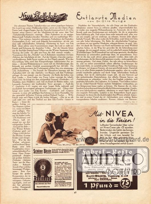 Artikel:O. V., Neue Schallplatten&#x3B;Runge, Dr. Otto, Entlarvte Medien.Werbung:Nivea Creme&#x3B;Radiumbad Oberschlema&#x3B;Textil-Wündich, Augsburg.