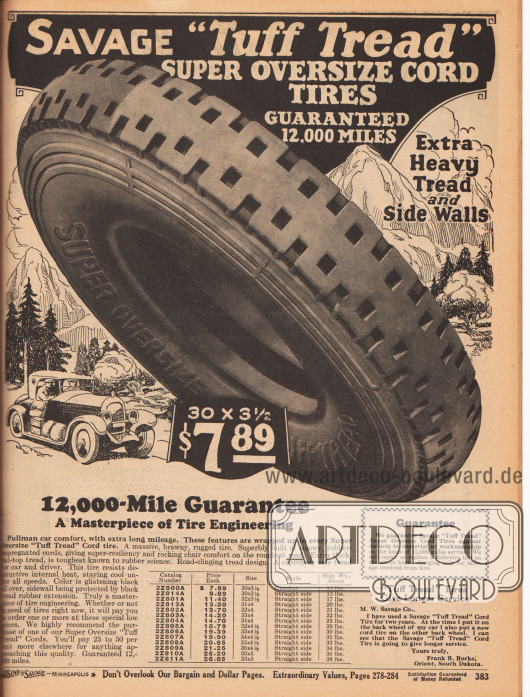 """""""Savage 'Tuff Tread' Super Oversize Cord Tires Guaranteed 12,000 Miles"""". Breiter, mit Luft gefüllter Fahrzeugreifen mit Profil der bestens geeignet ist für raue und ungepflasterte Landstraßen in verschiedenen Größen für 7,89 bis 26,85 Dollar. Die Autoreifen haben eine garantierte Laufleistung von mindestens 12.000 Meilen (über 19.300 km)."""