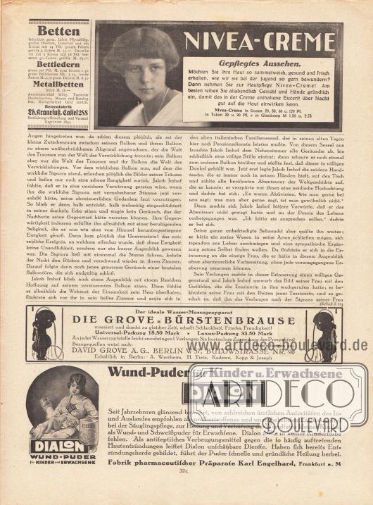 Artikel (Novelle):Meyenburg, Leo von, Jakob Imhofs Osterfahrt.Werbung:Bettenfabrik Th. Kranefuß, Kassel 288&#x3B;Nivea-Creme&#x3B;Grove-Bürstenbrause (Wasser-Massageapparat), David Grove AG, Berlin W 57, Bülowstrasse Nr. 90&#x3B;Dialon Wundpuder, Fabrik pharmaceutischer Präparate Karl Engelhard, Frankfurt a. M.
