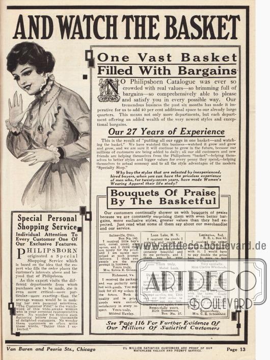 """""""Put All Your Eggs in one Basket and Watch the Basket"""" (dt. """"Legen Sie alle Eier in einen Korb und behalten Sie ihn im Auge""""). """"One Vast Basket Filled With Bargains"""" (dt. """"Ein großer Korb gefüllt mit günstigen Gelegenheiten"""").Philipsborn wirbt hier zudem für den neuen individuellen Beratungsservice für jeden Kunden und weist auf die 27 Jahre Erfahrung beim Vertrieb von Kleidung hin. Unten rechts befinden sich sechs Dankesbriefe zufriedener Kunden."""