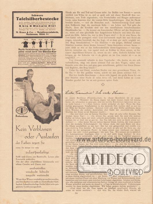 """Artikel (Novelle): Rosner, Karl (1873-1951), Das Gespenst der Liebe; Paula, Anna, Liebe Freundin! Ich rate Ihnen… . Werbung: Schwere Tafelsilberbestecke, M. Haas & Co. / Metallwarenfabrik, Mettmann, Rhld. 74; """"Rapide Verminderung übermäßiger Korpulenz erzielt durch eine Efucsa-Kur"""", """"Einhorn-Apotheke"""", Berlin C. 19, Kurstraße 34/35; """"Kein Verblassen oder Auslaufen der Farben ärgert Sie wenn Sie immer nur rein indanthrenfarbige Stoffe und Garne aus Baumwolle, Leinen oder Kunstseide einkaufen"""", Indanthren Stoffe. Zeichnung/Illustration: unbekannte Signatur."""