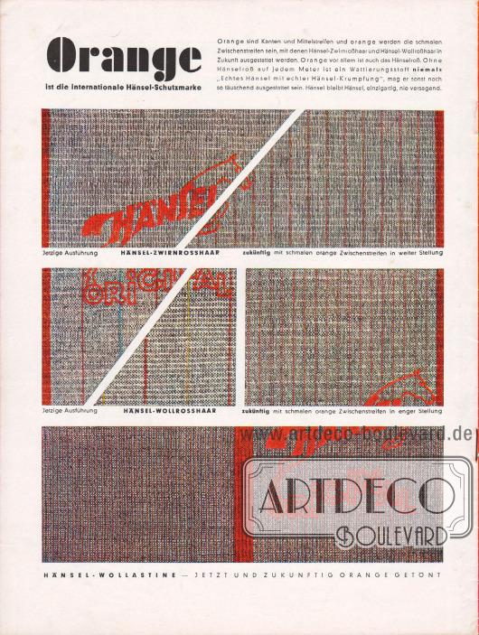 """""""Orange ist die internationale Hänsel-Schutzmarke"""". Eigenwerbung mit Abbildungen der eigenen Rosshaar-Textilstoffe und ihrem aktuellen sowie ihrem zukünftigen Branding."""