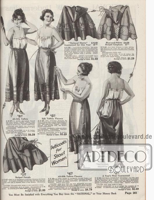 """""""Petticoats für kräftige Frauen"""" (engl. """"Petticoats for Stout Women""""). Unterröcke aus changierendem Seiden-Taft, Seiden-Baumwoll-Tussah, """"National Silotta"""" (alternativer Stoff für die normalerweise für Petticoats verwendete Taft-Seide mit Seiden-Optik, aber in strapazierfähiger Baumwoll-Qualität), gestreiftem Gingham und Perkal speziell für füllige Damen. Paspeln, Biesen, Einsätze aus plissiertem Stoff oder Rüschen am Volant dienen der Erzeugung von zusätzlicher Weite. Modelle mit elastischen Taillenbändern oder Zugschnüren."""