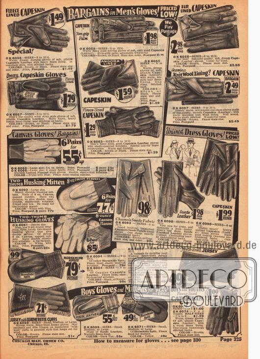 Arbeitshandschuhe, Fäustlinge und elegante Handschuhe für kalte Tage, die Autofahrt, Arbeit oder die Stadt aus diversen Ledersorten, Canvas oder auch Jersey. Einzelne Handschuhe sind auch gefüttert.