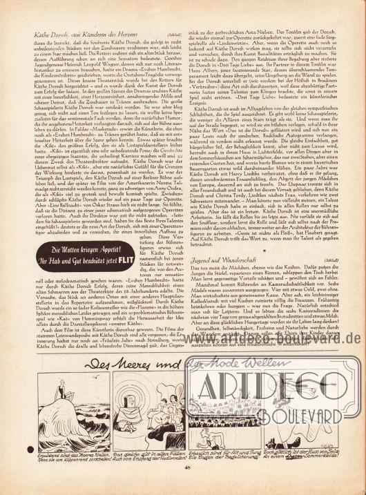 """Artikel: Erbach, Alwin, Käthe Dorsch, eine Künderin des Herzens; Zehden, Melitta, Jugend auf Wanderschaft. Werbung: """"Die Motten kriegen Appetit! Ihr Hab und Gut beschützt jetzt FLIT"""". Ganz unten befindet sich eine gezeichnete Kurzgeschichte mit dem Titel """"Des Meeres und der Mode Wellen"""", die als Werbung für nach Lyon-Schnitten gefertigten Kleidern gedacht ist; Zeichnung: Hans Kossatz (1901-1985)."""