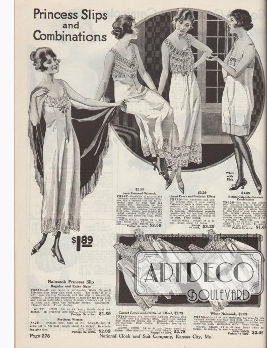 """""""Prinzessunterkleider und Kombinationen"""" (engl. """"Princess Slips and Combinations""""). Damenunterwäsche. Einteilige, lange Unterröcke mit angeschnittenen Unterhemdchen, separate Untertaillen (""""camisole"""" oder """"corset cover"""") sowie eine Hemd-Schlupfhöschen-Kombination aus Nainsook (leichter Musselin, Baumwollstoff) oder Batist. Hohlsaumstickereien, Spitzeneinsätze, Spitzenborten und Bogenkanten zieren Ausschnitte und Säume. Die einteiligen Prinzessunterröcke besitzen einen Frontverschluss und Bandschleifen."""
