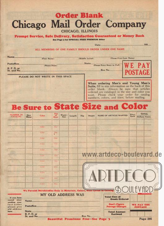 """""""Bestellformular – Chicago Mail Order Company, Chicago, Illinois. Unverzüglicher Kundendienst, sichere Lieferung, garantierte Zufriedenheit oder Zurückerstattung des Geldes"""" (engl. """"Order Blank – Chicago Mail Order Company, Chicago, Illinois. Prompt Service, Safe Delivery, Satisfaction Guaranteed or Money Back""""). Bestellschein der Firma Chicago Mail Order Company auf der die Adresse, die gewünschten Artikel und der Gesamtbetrag zusammengerechnet werden musste. Porto und Versandkosten wurden vom Unternehmen getragen."""