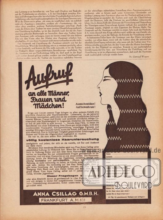 """Artikel: Wogan, Dr. Gertrud, Das Recht auf die Aussteuer (von Dr. Gertrud Wogan).  Werbung: """"Aufruf an alle Männer, Frauen und Mädchen! Ausschneiden! Aufbewahren! […] völlig kostenlose Haaruntersuchung"""", Haaruntersuchung mit Fragebogen, Anna Csillag G.m.b.H., Frankfurt a. M. 631."""
