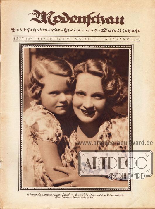 """Titelblatt der deutschen Illustrierten Modenschau mit der großformatigen Fotografie von der Filmschauspielerin Marlene Dietrich (1901-1992) und ihrer Tochter Maria Riva (1924-) mit der Bildunterschrift """"So kennen die wenigsten Marlene Dietrich – als glückliche Mutter mit ihrer kleinen Heidede [sic!].""""Foto: Paramount."""