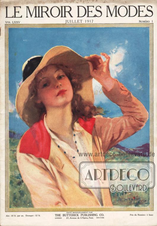 Titelseite der französischen Zeitschrift Le Miroir des Modes Nr. 1 vom Juli 1917. Zeichnung/Illustration: C. H. Taffs (1876-1964).