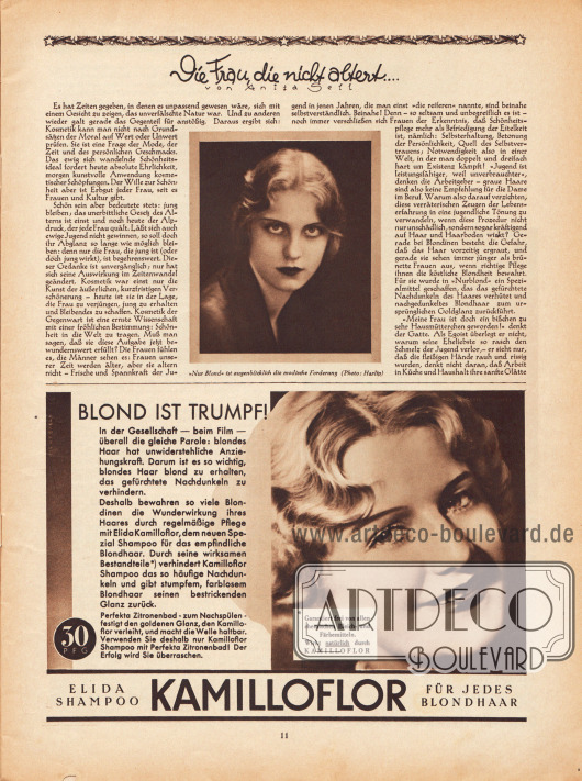 """Artikel: Sell, Anita, Die Frau, die nicht altert… .  Passend zum Artikel ist die Fotografie einer schönen, blonden Dame mit durchdringendem Blick abgedruckt, die direkt in die Kamera blickt. Die Bildunterschrift lautet """"'Nur blond' ist augenblicklich die modische Forderung"""". Foto: Harlip.  Werbung: """"Blond ist Trumpf!"""", Elida Shampoo Kamilloflor für jedes Blondhaar. Foto: unbekannt/unsigniert."""