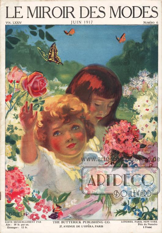 Titelseite der französischen Zeitschrift Le Miroir des Modes Nr. 6 vom Juni 1917.Zeichnung der Titelseite: Ortlip.