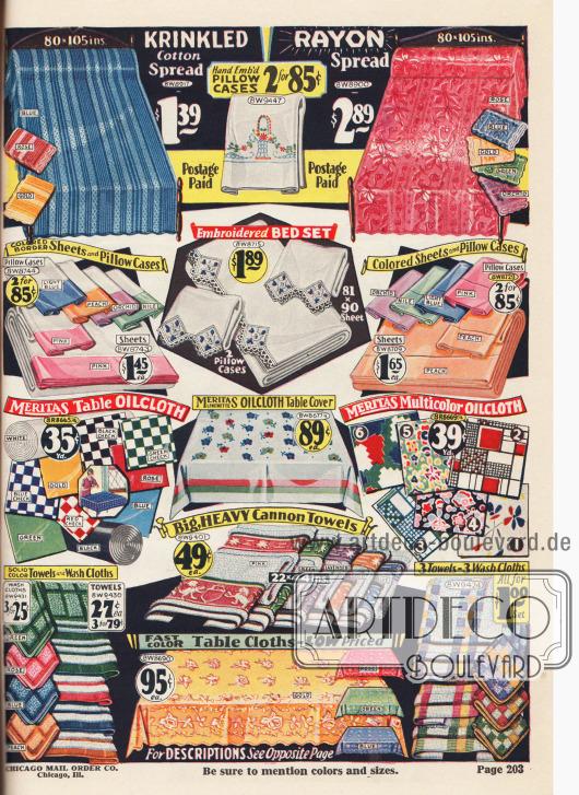 Tagesdecken und Bettdecken aus Baumwolle und Rayon, dazu passende Kissenbezüge, Handtücher, Waschlappen und Tischdecken aus Baumwoll-Damast in verschiedenen Mustern und Farben. Zudem werden wasserabweisende bunte Wachstücher und eine Tischdecke aus Wachstuch der Marke Meritas in unterschiedlichen Dessins angeboten. Die Handtücher wurden von den Cannon Mills in Kannapolis, North Carolina hergestellt.