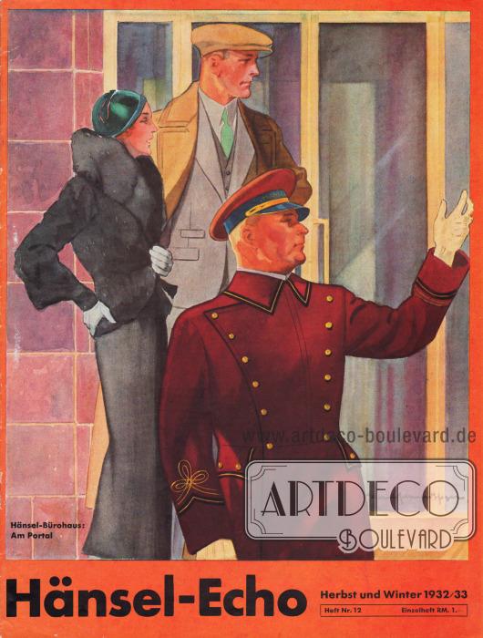 """Titelseite der Herbst/Winter Ausgabe des Firmenmagazins Hänsel-Echo Nr. 12 des Unternehmens Hänsel & Co. A.-G. aus Forst (Lausitz) von 1932-33. Das Cover trägt den Titel """"Hänsel-Bürohaus: Am Portal"""". Illustration/Zeichnung: Harald Schwerdtfeger (1888-1956)."""