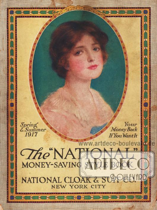 Titelseite bzw. Cover des Frühjahr/Sommer Versandhauskatalogs der Firma National Cloak & Suit Company aus New York City, New York, USA von 1917.