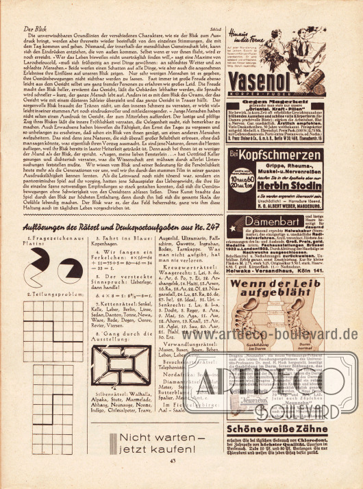 Artikel:Mielenz, Peter, Der Blick&#x3B;Auflösungen der Rätsel und Denksportaufgaben aus Nr. 247.Werbung:Vasenol, Körperpuder&#x3B;Oriental Kraft Pillen gegen Magerkeit&#x3B;Herbin Stodin gegen Kopfschmerzen&#x3B;Helwaka, Enthaarungskur&#x3B;Neunzehn gegen Blähungen&#x3B;Chlorodont Zahnpasta.