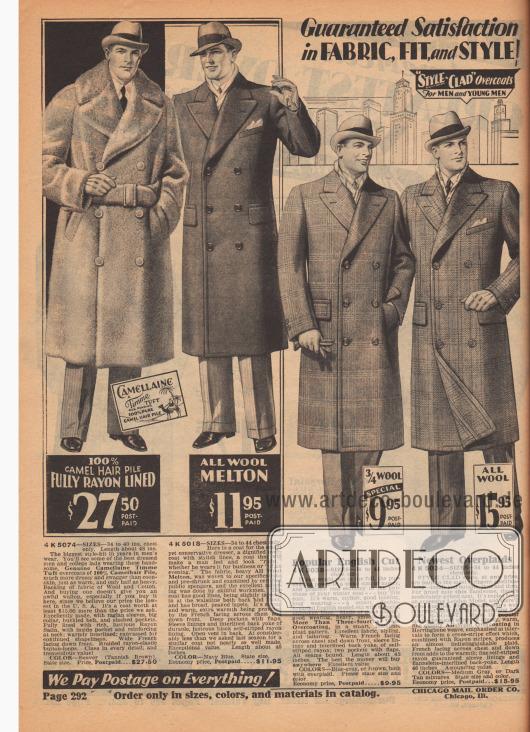 """Garantierte Zufriedenheit in Bezug auf STOFF, PASSFORM und MODELL! """"STYLE-CLAD"""" (Reg. U.S. Pat. Off) Mäntel für HERREN und JUNGE MÄNNER. Wir zahlen Porto für alle Artikel!  4 K 5074 – GRÖSSEN 34 bis 40 Zoll Brustumfang. Länge ca. 48 Zoll. Der größte Modehit seit Jahren in der Herrenmode. Sie werden einige der bestgekleideten Männer und Studenten sehen, die diese hübschen, echten Timme Kamelhaar-Flor Mäntel aus 100% Kamelhaarflor tragen, viel kleidsamer und großspuriger als Waschbärfell, genauso warm und nur halb so schwer. Die Rückseite besteht aus einem Gewebe aus Wolle und Baumwolle. Wenn Sie einen solchen Mantel kaufen ist er nicht besonders teuer, gerade wenn Sie ihn hier kaufen. Denn wir glauben, dass unser Preis der niedrigste in den USA ist. Hervorragend verarbeitet, mit Raglanärmeln, großem Kragen, Schnallengürtel und schräg eingelassenen Taschen. Vollständig gefüttert mit reichem, glänzendem Rayon-Satin, mit Innentasche und Verstärkung am Hals; warm gefüttert; mit Kanevas für anhaltende Formschönheit. Breiter französischer Besatz von oben bis unten. Dehnfähige Knopflöcher aus Rayon. Klasse in jedem Detail und von enormem Wert! FARBE: Biber (Gelbbraun). Größe angeben. Preis, frankiert… 27,50 $. 4 K 5018 – GRÖSSEN 34 bis 44 Zoll Brustumfang. Hier ist ein Mantel für den eleganten, aber konservativen Typ, ein würdevoller Mantel mit stilvollen Linien. Ein Mantel, in dem sich ein Mann wohlfühlt und """"richtig"""" aussieht, egal ob er ihn geschäftlich oder am Abend trägt. Der Stoff, schwere All Woll-Melton, wurde nach unseren Vorgaben gewebt, vorgekrumpft und von staatlich geprüften Fachleuten untersucht. Die ausgezeichnete Schneiderarbeit wurde von geschickten Handwerkern ausgeführt. Der Mantel hat eine gute Linienführung, ist hinten und vorne an der Taille leicht verjüngt und hat ein breites, spitzes Revers. Der Mantel ist robust und warm. Zusätzliche Wärme wird durch den französischen Einsatz in der Brustinnenseite bis zum Saum geboten. Tiefe Taschen mit Patten. Ärm"""