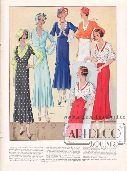 5681: Jugendliches Kleid aus dunkelgrundigem, farbig gepunktetem Crêpe de Chine und hierzu passendem einfarbigem Material. Taille mit faltig drapiertem Einsatz und Schleife.5682: Elegantes Nachmittagskleid aus hellblauem Marocainkrepp. Der Vorderteil ist durch die vordere Blende faltig gehalten. Kleidsame geschlitzte Bündchenärmel.5683: Flottes Nachmittagskleid aus mittelblauer Seide. Die durchgehend geschnittene Form ist mit Glockenrock und Volants versehen. Rot gemustertes Seidentuch mit rückwärts gebundenen Enden.5684: Jäckchen aus orangefarbenem Samt, über hellen Kleidern zu tragen. Die Puffärmel sind durch Gummizug eingeengt.5685: Jugendlicher Blusenanzug aus rotem Wollkrepp und heller, farbig gemusterter Waschseide mit oder ohne Westengürtel zu tragen. Ein rot-weißer Plisseevolant betont den spitzen Ausschnitt.