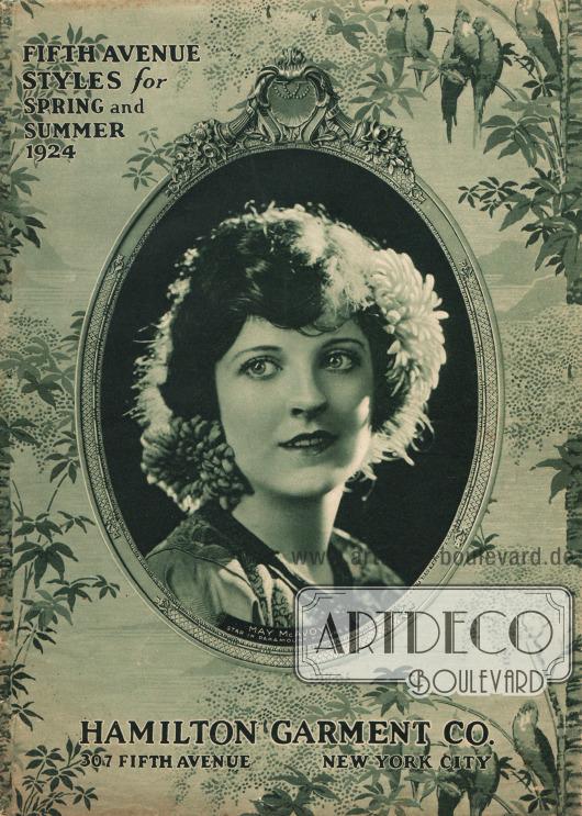 Cover des Frühjahr/Sommer Katalogs des New Yorker Waren- und Versandhauses Hamilton Garment Co. von 1924.Das Cover zeigt die Filmschauspielerin May McAvoy (1901-1984), die zu dieser Zeit bei dem Hollywood Studio Paramount unter Vertrag stand.