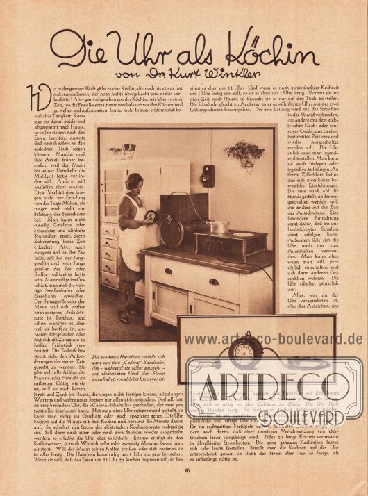 """Artikel:Winkler, Dr. Kurt, Die Uhr als Köchin.Mit zwei Fotografien der automatischen Schaltuhr zum elektrischen Kochen und der Bildunterschrift """"Die moderne Hausfrau verläßt sich ganz auf ihre 'Calora'-Schaltuhr, die - während sie selbst ausgeht - am elektrischen Herd den Strom ausschaltet, sobald das Essen gar ist.""""Fotos: unbekannt."""