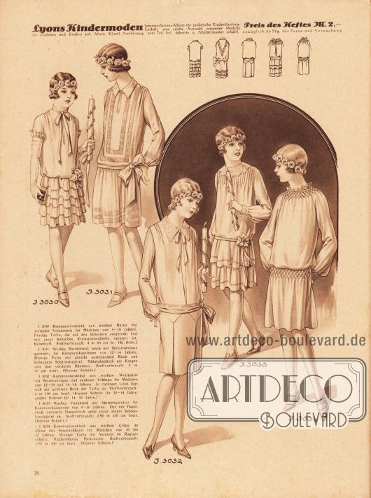 3030: Kommunionskleid aus weißem Batist mit duftigem Volantrock für Mädchen von 8 bis 10 Jahren. Blusige Taille, die auf den Schultern eingereiht und mit einer hübschen Krawattenschleife verziert ist. Rosentuff. 3031: Weißes Batistkleid, reich mit Spitzeneinsatz garniert, für Kommunikantinnen von 12 bis 14 Jahren. Blusige Form mit gereiht ansetzendem Rock und hübschem Schärpengürtel. Häkelabschluß am Kragen und den vorderen Rändern. 3032: Kommunionskleid aus weißem Wollbatist mit Spitzenkragen und seidener Schärpe für Mädchen von 12 bis 14 und 14 bis 16 Jahren. In zackiger Linie fügt sich der gefaltete Rock der Taille an. 3033: Weißes Voilekleid mit Spitzengarnitur für Kommunikantinnen von 8 bis 10 Jahren. Der mit Handstich verzierte Doppelrock setzt unter einem Seidenbandgürtel an. 3034: Kommunionskleid aus weißem Crêpe de Chine mit Smocknäherei für Mädchen von 10 bis 12 Jahren. Blusige Taille mit Ärmeln im Raglanschnitt. Hochstehende Halsrüsche.