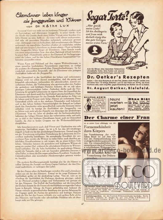 """Artikel:Lux, Dr. Käthe, Ehemänner leben länger als Junggesellen und Witwer.Werbung:Dr. August Oetker, Bielefeld&#x3B;Schöne Büste, Fa. Joh. Gayko, Hamburg 19/16&#x3B;Eigenwerbung des Verlages Gustav Lyon """"Nicht warten – jetzt Kaufen!""""&#x3B;Ohne Diät abnehmen, Hausmittel von Frau Karla Mast, Bremen B.Z.44&#x3B;A-H-Hormonperlen """"[z]ur Verschönerung der weiblichen Brust"""", Friedrich-Wilhelmstädtische Apotheke, Berlin NW 6/435, Luisenstr. 19."""