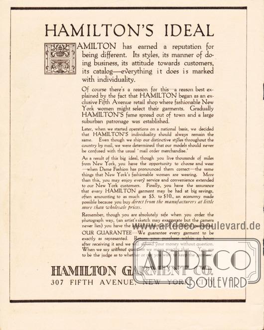 Eigenwerbung und Darlegung des Firmenideals, wie es Hamilton Garment den Kundinnen gerne vermitteln möchte. Die Firma weist hier zudem darauf hin, dass die Preise um bis zu 10 Dollar niedriger sind als bei anderen Händlern, da man hier direkt beim Hersteller kaufen würde. Trotzdem garantiert Hamilton Garment, dass sämtliche Textilien exakt wie auf den Fotografien beschaffen sind und weist auf das uneingeschränkte Rückgaberecht aller gekauften Artikel hin.