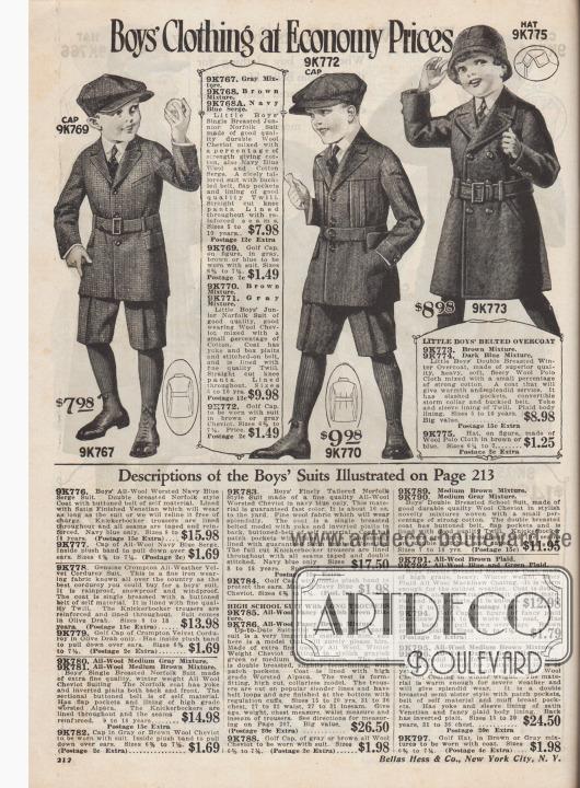 """""""Knabenkleidung zu Sparpreisen"""" (engl. """"Boys' Clothing at Economy Prices""""). Zwei Schulanzüge, ein Wintermantel und drei Mützen für 5 bis 10-jährige Jungen. 9K767 / 9K768 / 9K768A: Einreihiger Norfolk-Anzug aus Cheviot-Wolle mit geringem Baumwollanteil, bestellbar in einer Grau-oder Braun-Mischung oder Marineblau für 7,98 Dollar. Sakko mit Gürtel und Schnalle, Brusttasche sowie Taschenklappen. Kurze Hose. 9K769: Golfmütze aus grauem, braunem oder blauer Cheviot-Wolle, passend zum Anzug, für 1,49 Dollar. 9K770 / 9K771: Norfolk Anzug aus brauner oder grau-gemischter Cheviot-Wolle, mit geringem Baumwollanteil, zum Preis von 9,98 Dollar. Anzugjacke mit eingearbeiteten Kellerfalten und Gurten unterhalb der Schulterpasse sowie aufgenähter Gürtel. Vollständig gefüttert. Gerade geschnittene, kurze Hosen. 9K772: Golfmütze aus brauner oder grauer Cheviot-Wolle zum Preis von 1,49 Dollar. 9K773 / 9K774: Doppelreihiger Übermantel aus braunem oder dunkel blau-gemischtem Woll-Polo-Gewebe mit geringem Baumwollanteil für 8,98 Dollar. Mantel mit Schlitztaschen, konvertierbarem Sturmkragen und abgestepptem Gürtel mit Schließe. Twill-Futter. 9K775: Hut aus Woll-Polo-Gewebe in Braun oder Blau, zum Preis von 1,25 Dollar."""