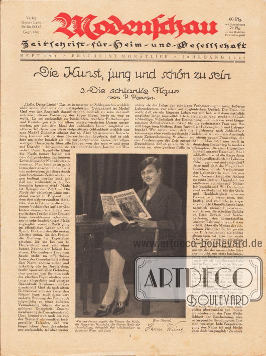 """Titelseite der Modenschau Nr. 171 vom März 1927.  Artikel: Parsen, P., Die Kunst, jung und schön zu sein. 3. Die schlanke Figur von P. Parsen [3. Teil der Artikelserie]. Im unteren Zentrum des Bildes ist eine Fotografie der Filmschauspielerin Hanni Weisse (1892-1967), die gerade auf einem Stuhl sitzt und eine Ausgabe der Modenschau in den Händen hält, mit der Bildunterschrift """"Was uns Frauen angeht, die Themen der Mode, die Fragen des Haushalts, die kleinen Spiele der Unterhaltung, behandelt Ihre 'Modenschau' in fesselnder Weise und Form"""". Foto: Günther."""